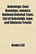 Bobsleigh: Cool Runnings, Jamaica National Bobsled Team, List of Bobsleigh, Luge, and Skeleton Tracks