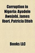 Corruption in Nigeria: Ayodele Awojobi, James Ibori, Patricia Etteh