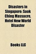 Disasters in Singapore: Sook Ching Massacre, Hotel New World Disaster