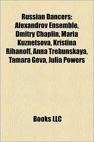 Russian Dancers - Books Llc