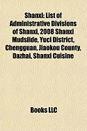 Shanxi: List of Administrative Divisions of Shanxi, 2008 Shanxi Mudslide, Yuci District, Chengguan, Jiaokou County, Dazhai, Sh