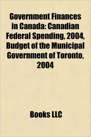 Government Finances In Canada - Books Llc