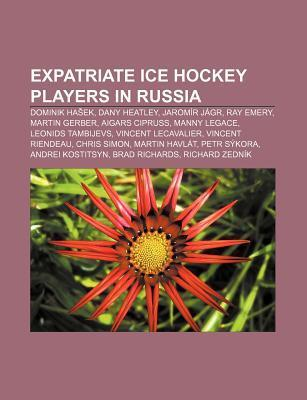 Expatriate ice hockey players in Russia als Taschenbuch von - Books LLC, Reference Series