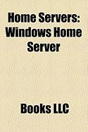 Home Servers: Windows Home Server