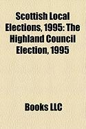 Scottish Local Elections, 1995: The Highland Council Election, 1995