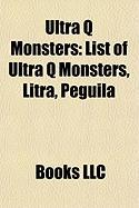 Ultra Q Monsters: List of Ultra Q Monsters, Litra, Peguila