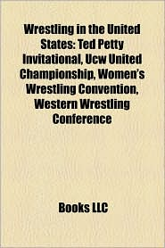 Wrestling In The United States - Books Llc (Editor), Books Group (Editor)