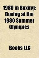 1980 in Boxing: Boxing at the 1980 Summer Olympics