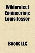 Wikiproject Engineering: Louis Lesser