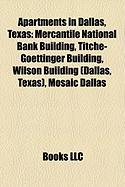 Apartments in Dallas, Texas: Mercantile National Bank Building, Titche-Goettinger Building, Wilson Building (Dallas, Texas), Mosaic Dallas
