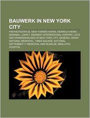 Bauwerk In New York City - B Cher Gruppe (Editor)
