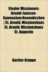 Steyler Missionare - B Cher Gruppe (Editor)