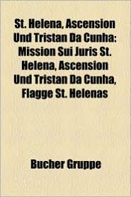 St. Helena, Ascension Und Tristan Da Cunha - B Cher Gruppe (Editor)