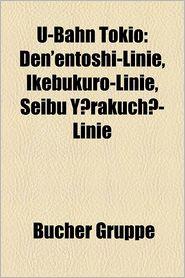 U-Bahn Tokio - B Cher Gruppe (Editor)