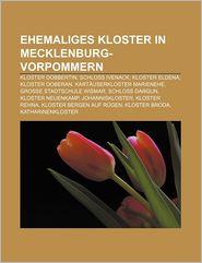 Ehemaliges Kloster In Mecklenburg-Vorpommern - B Cher Gruppe (Editor)