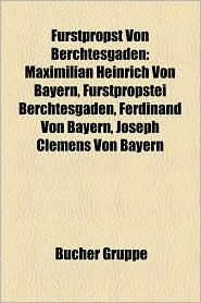 F Rstpropst Von Berchtesgaden - B Cher Gruppe (Editor)