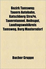 Bezirk Tamsweg - B Cher Gruppe (Editor)