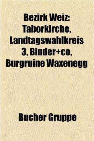 Bezirk Weiz - B Cher Gruppe (Editor)