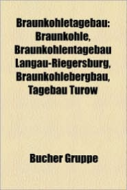 Braunkohletagebau - B Cher Gruppe (Editor)