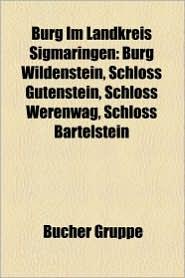 Burg Im Landkreis Sigmaringen - B Cher Gruppe (Editor)