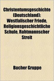 Christentumsgeschichte (Deutschland) - B Cher Gruppe (Editor)