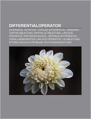 Differentialoperator: Rotation, Gradient, Divergenz, Totales Differential, Cartan-Ableitung, Laplace-Operator, Wirtinger-Kalkul