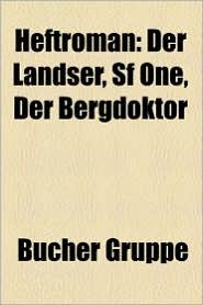 Heftroman - B Cher Gruppe (Editor)