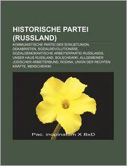 Historische Partei (Russland): Kommunistische Partei Der Sowjetunion, Dekabristen, Sozialrevolution Re
