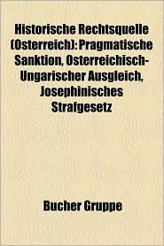Historische Rechtsquelle ( Sterreich) - B Cher Gruppe (Editor)