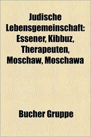J Dische Lebensgemeinschaft: Kibbuz, Netzer Sereni, Liste Der Kibbuzim, Essener, Negba, En Gedi, Megiddo, Ramat Rachel, Moschaw, Nirim