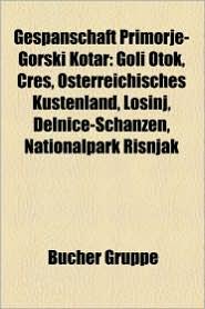 Gespanschaft Primorje-Gorski Kotar - B Cher Gruppe (Editor)