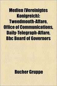 Medien (Vereinigtes K Nigreich): BBC, Fernsehen (Vereinigtes K Nigreich), H Rfunk (Vereinigtes K Nigreich) - Bucher Gruppe (Editor)