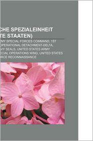 Milit Rische Spezialeinheit (Vereinigte Staaten) - B Cher Gruppe (Editor)