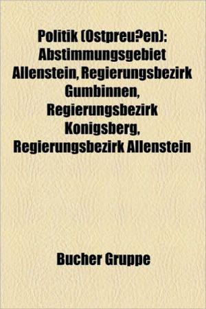 Politik (Ostpreu En) - B Cher Gruppe (Editor)