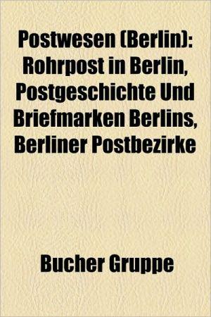 Postwesen (Berlin) - B Cher Gruppe (Editor)