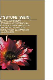 Qualit Tsstufe (Wein) - B Cher Gruppe (Editor)