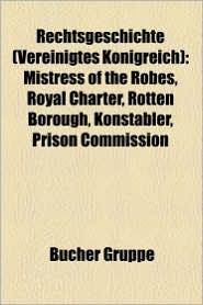 Rechtsgeschichte (Vereinigtes K Nigreich) - B Cher Gruppe (Editor)