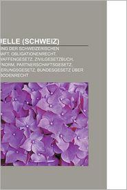 Rechtsquelle (Schweiz) - B Cher Gruppe (Editor)