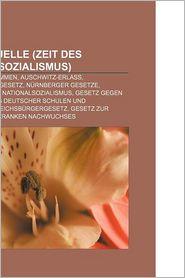 Rechtsquelle (Zeit Des Nationalsozialismus) - B Cher Gruppe (Editor)