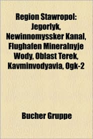 Region Stawropol - B Cher Gruppe (Editor)