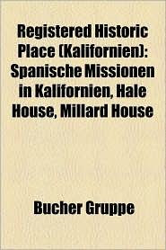Registered Historic Place (Kalifornien) - B Cher Gruppe (Editor)