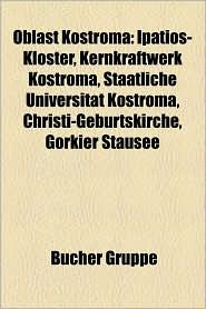 Oblast Kostroma - B Cher Gruppe (Editor)