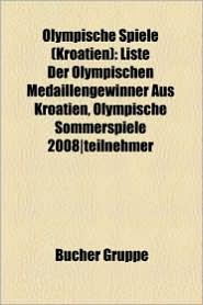 Olympische Spiele (Kroatien) - B Cher Gruppe (Editor)