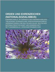 Orden Und Ehrenzeichen (Nationalsozialismus) - B Cher Gruppe (Editor)