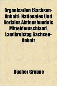 Organisation (Sachsen-Anhalt) - B Cher Gruppe (Editor)