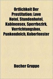 Rtlichkeit Der Prostitution - B Cher Gruppe (Editor)