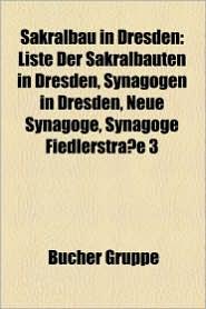 Sakralbau In Dresden - B Cher Gruppe (Editor)