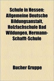 Schule In Hessen - B Cher Gruppe (Editor)