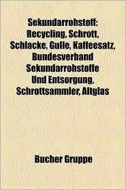 Sekund Rrohstoff - B Cher Gruppe (Editor)