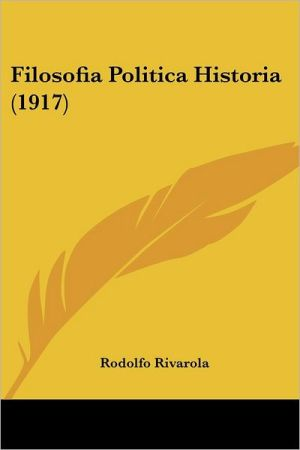 Filosofia Politica Historia (1917)